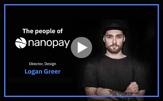 'The people of nanopay', featuring our Director of Design, Logan