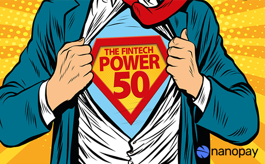 nanopay featured in the exclusive Fintech Power 50 industry guide for 2020