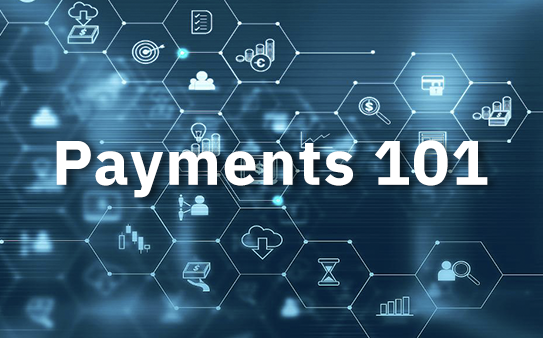 Payments 101: A glossary